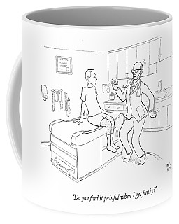 Do You Find It Painful When I Get Funky? Coffee Mug