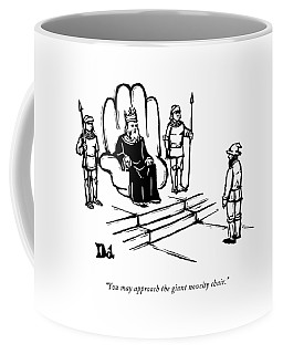 You May Approach The Giant Novelty Chair Coffee Mug