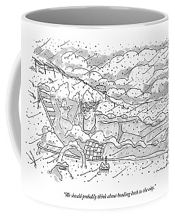 We Should Probably Think About Heading Back Coffee Mug