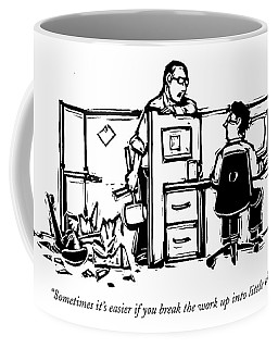 Sometimes It's Easier If You Break The Work Coffee Mug