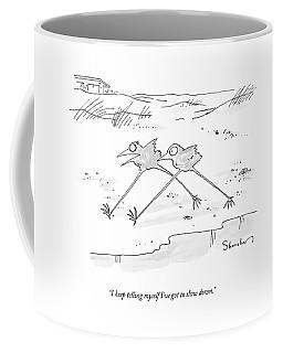 I Keep Telling Myself I've Got To Slow Down Coffee Mug