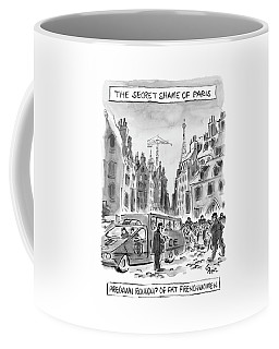 The Secret Shame Of Paris Coffee Mug