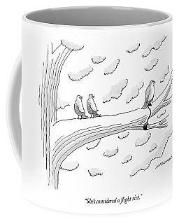 She's Considered A Flight Risk Coffee Mug