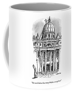 A Carpenter At The Dome Of The Vatican Yells Coffee Mug