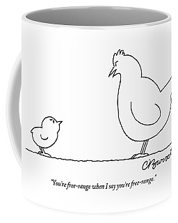 A Chicken Tells Her Baby Chick Coffee Mug