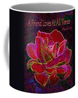 A Friend Loves At All Times Coffee Mug