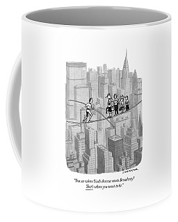 You See Where Sixth Avenue Meets Broadway Coffee Mug