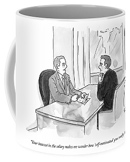 A Job Interviewer Scolds An Interviewee Coffee Mug