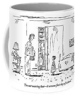 A Little Girl Rejects An Outfit That Her Mother Coffee Mug