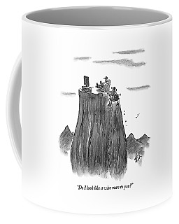 A Man Climbs To The Top Of A Mountain Only Coffee Mug