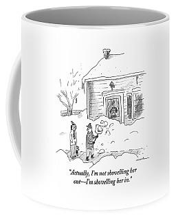 A Man Shoveling Snow Addresses A Person Coffee Mug