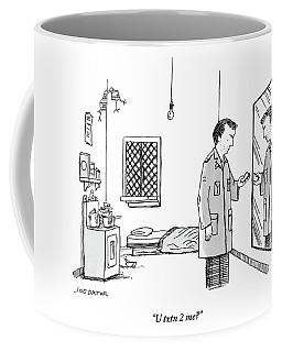 U Txtn 2 Me Coffee Mug