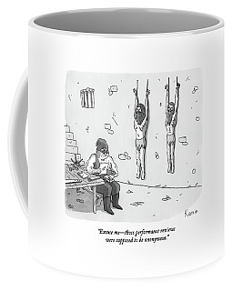 A Prisoner In A Dungeon Speaks To A Torturer Who Coffee Mug