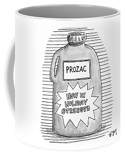 A Prozac Bottle Of Pills Labeled 'now In Holiday Coffee Mug