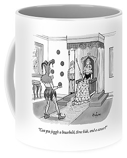 A Queen Talks To A Juggling Court Jester Coffee Mug