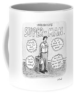 A Repair Man Is Introduced As Super-man Coffee Mug