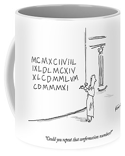 A Roman Chisels A Long Sequence Of Roman Numerals Coffee Mug