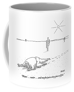 A Scruffy-looking Man Crawls Through The Desert Coffee Mug