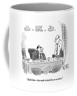 A Shady Looking Irs Agent Talks To Another Coffee Mug