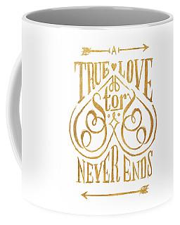 A True Love Story Coffee Mug