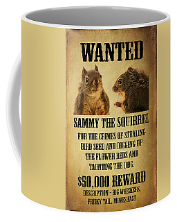 A Wanted Squirrel Coffee Mug