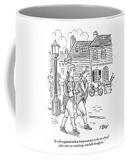 A Well-regulated Militia Being Necessary Coffee Mug