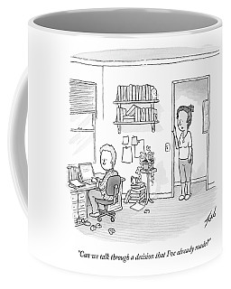 A Woman Addresses Her Husband In His Home Office Coffee Mug