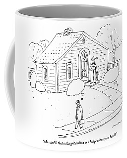 A Woman At The Front Door Calls To Her Husband Coffee Mug