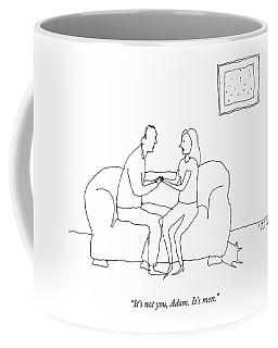 A Woman Says To A Man Coffee Mug