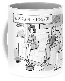 A Zircon Is Forever Coffee Mug
