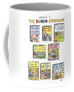 Additions To The Rainbow Curriculum Coffee Mug
