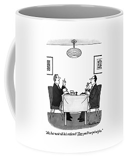 Ah, But Wait Till He's Reelected! Then You'll See Coffee Mug