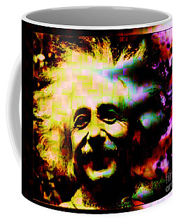 Albert Einstein - Why Is It That Nobody Understands Me - Yet Everybody Likes Me Coffee Mug