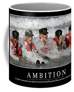 Coffee Mug featuring the photograph Ambition Inspirational Quote by Stocktrek Images