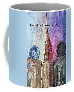 An Affair To Remember Coffee Mug