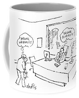 An Employee Thinks Income Inequality Coffee Mug