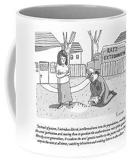 An Exterminator Explains What He Is Doing Coffee Mug