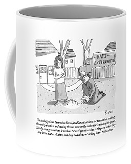 An Exterminator Explains What He Is Doing Coffee Mug