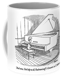 And Now, God Help Us All, Rachmaninoff's Concerto Coffee Mug