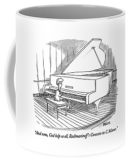 And Now, God Help Us All, Rachmaninoff's Concerto Coffee Mug