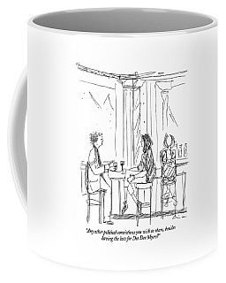 Any Other Political Convictions You Wish To Share Coffee Mug