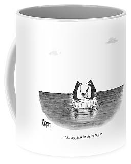 Any Plans For Earth Day Coffee Mug