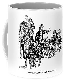 Apparently, He's Old Rock-and-roll Money Coffee Mug