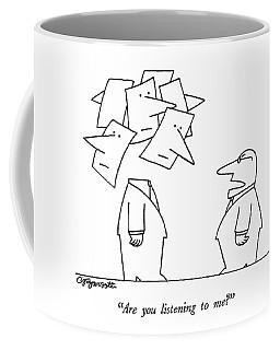 Are You Listening To Me? Coffee Mug