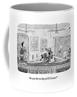 Are You The One They Call El Condor? Coffee Mug