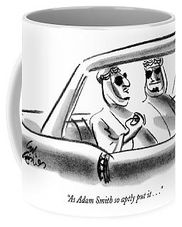 As Adam Smith So Aptly Put It Coffee Mug