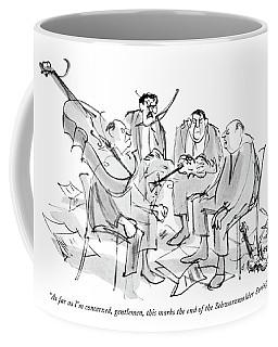 As Far As I'm Concerned Coffee Mug