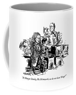 At Morgan Stanley Coffee Mug