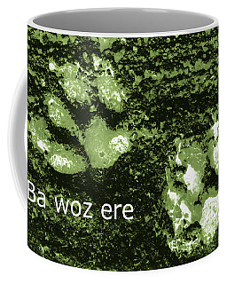 Ba Woz Ere Coffee Mug