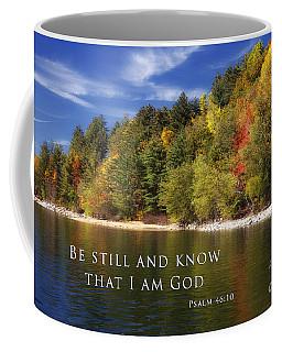 Be Still And Know That I Am God Coffee Mug